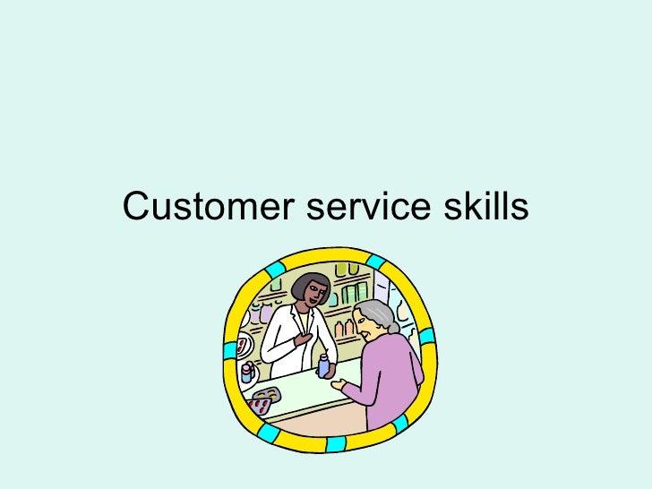 Custom service skills