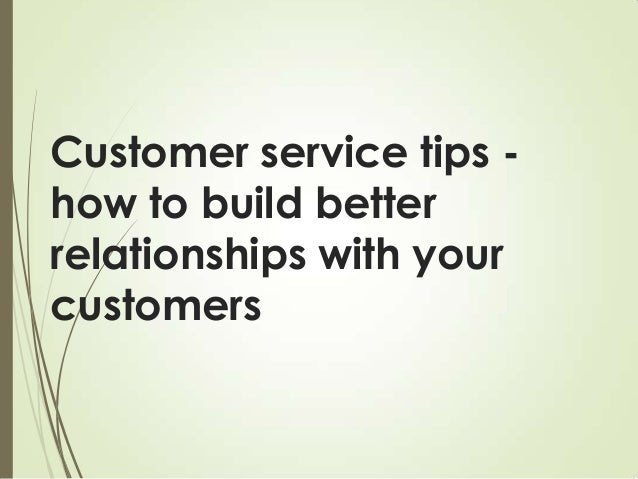 Customer Service Tips of The Day Customer Service Tips How to
