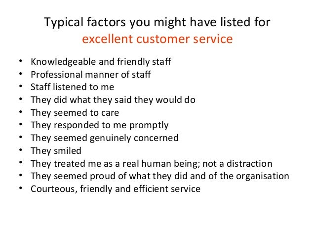 Your Definition ...  Excellent Customer Service