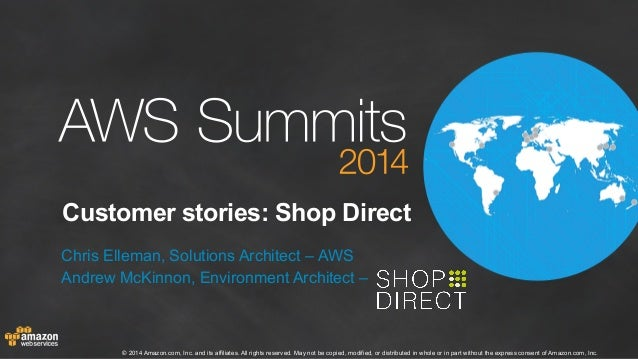 AWS Summit London 2014 | Customer Stories | Shop Direct