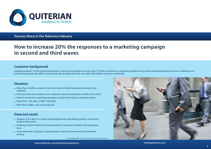 Success Story in the Telecoms IndustryHow to increase 20% the responses to a marketing campaignin second and third wavesCu...