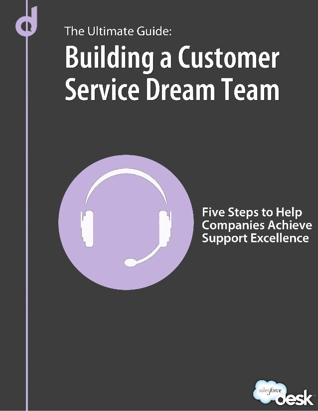Learn How to Build a Customer Service Dream Team