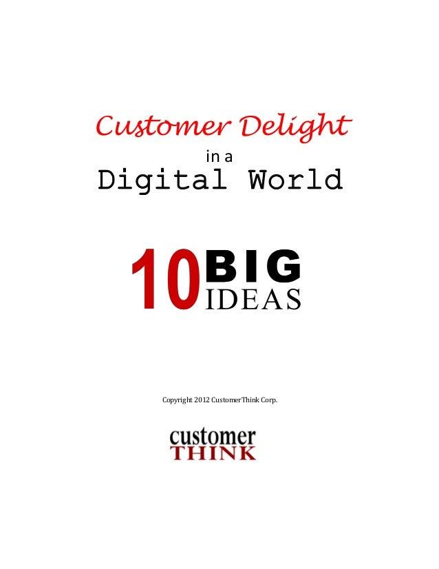 Customer Delight  in a  Digital World