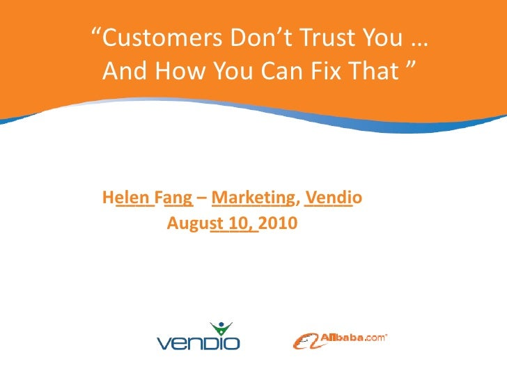 Customers Don't Trust You...How You Can Fix That