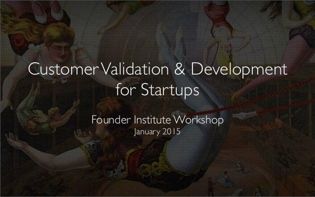 Customer Validation for Startups