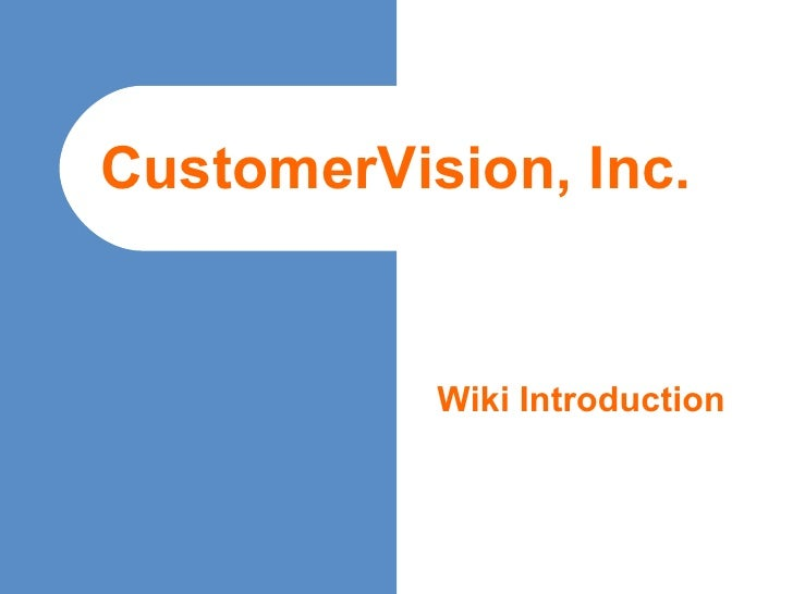 CustomerVision Overview May2006