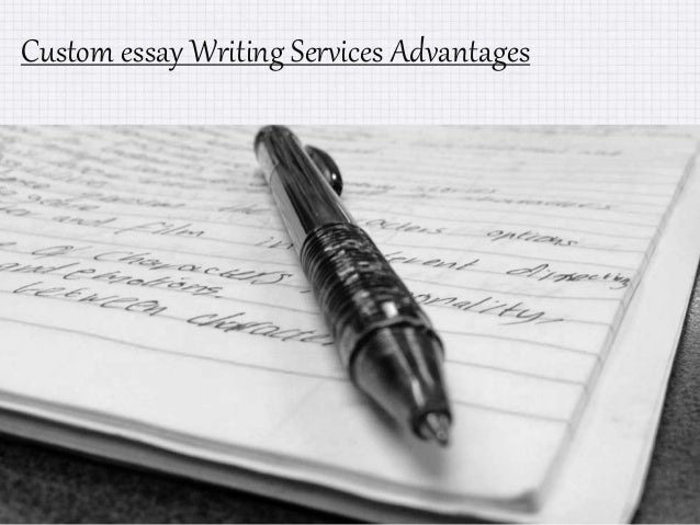 Custom essay Writing Services Advantages