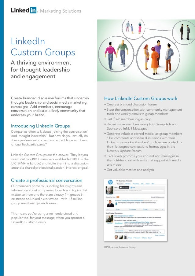 Marketing Solutions Introducing LinkedIn Sponsored Groups Companies often talk about 'joining the conversation' and 'thoug...