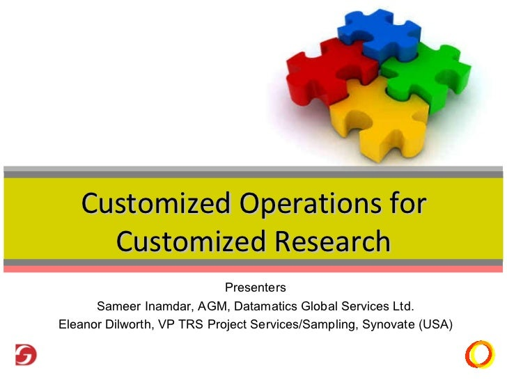 Customised Operations For Customsied Research At Casro