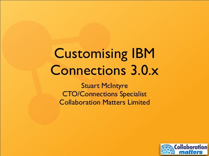 Customising IBM Connections 3.0.x