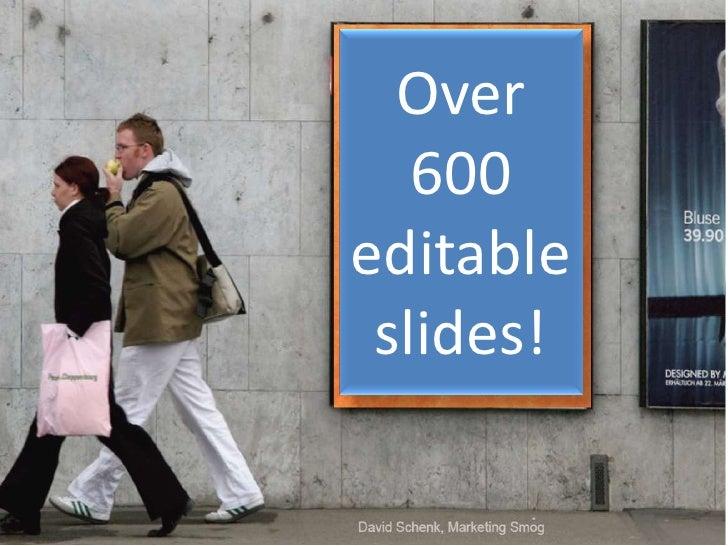 Over 600 editable slides!<br />