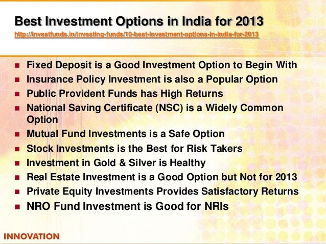 Best option for money investment