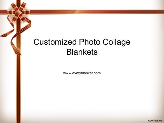 Customized photo blankets