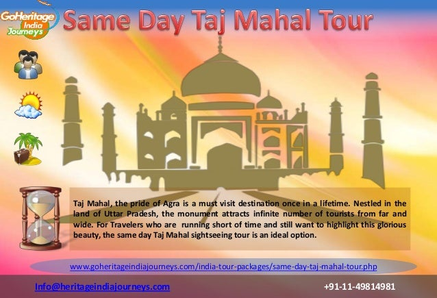 Taj Mahal, the pride of Agra is a must visit destination once in a lifetime. Nestled in the        land of Uttar Pradesh, ...