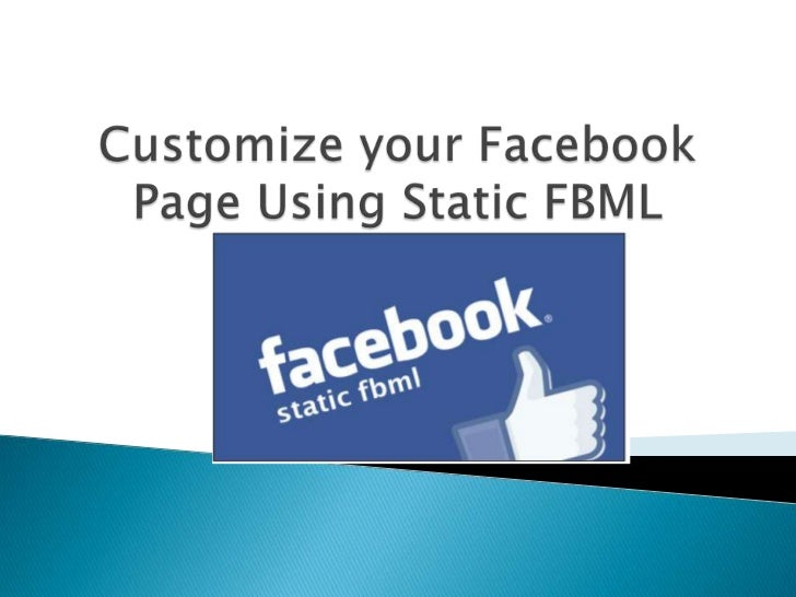 Customize your Facebook Page Using Static FBML<br />