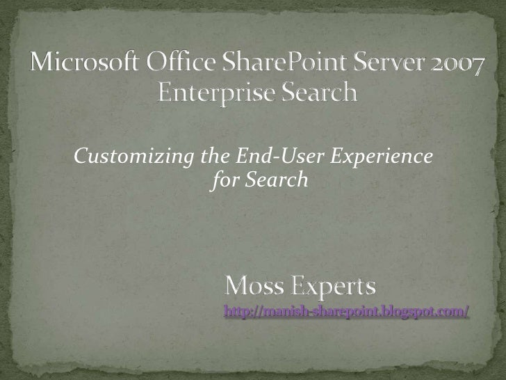 Customizing End User Experience For Share Point Search
