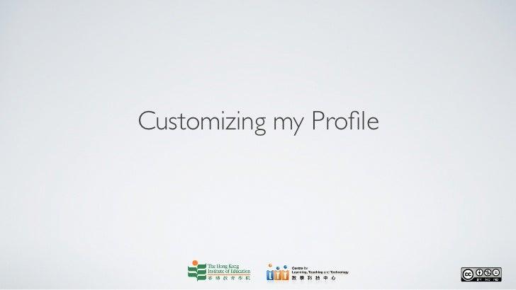 Customizing my Profile