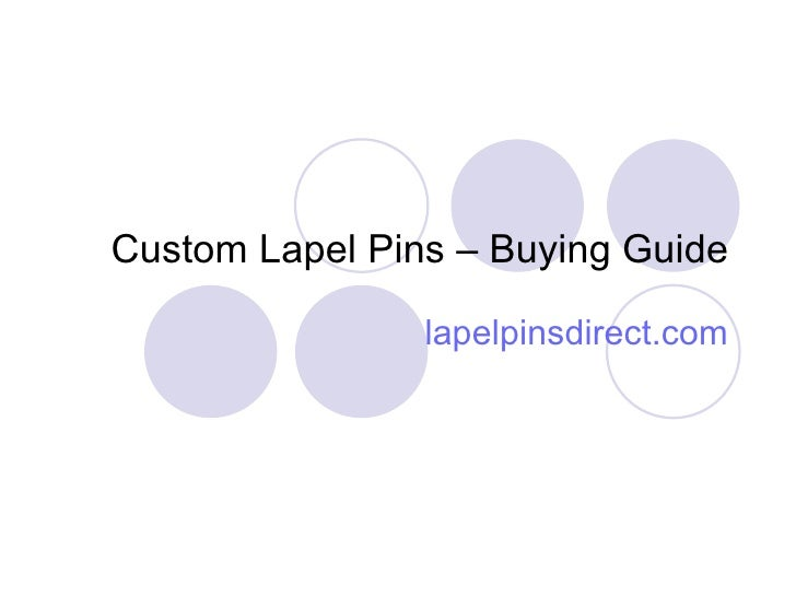 Custom Lapel Pins - Buying Guide