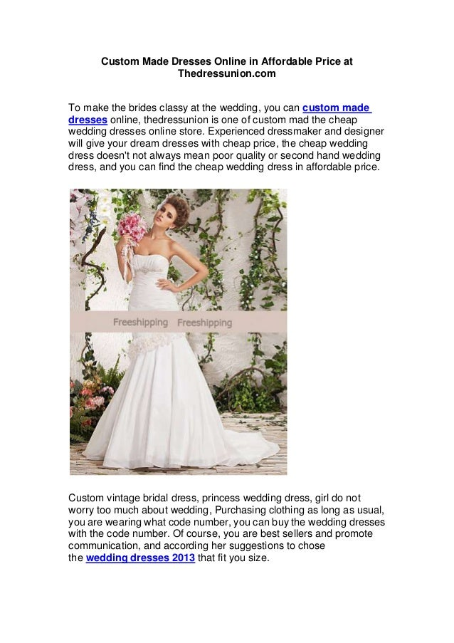 Custom Made Dresses Online in Affordable Price at                   Thedressunion.comTo make the brides classy at the wedd...