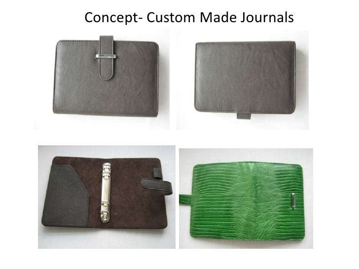 Concept- Custom Made Journals<br />