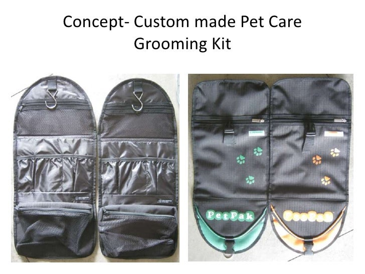 Concept- Custom made Pet Care Grooming Kit<br />
