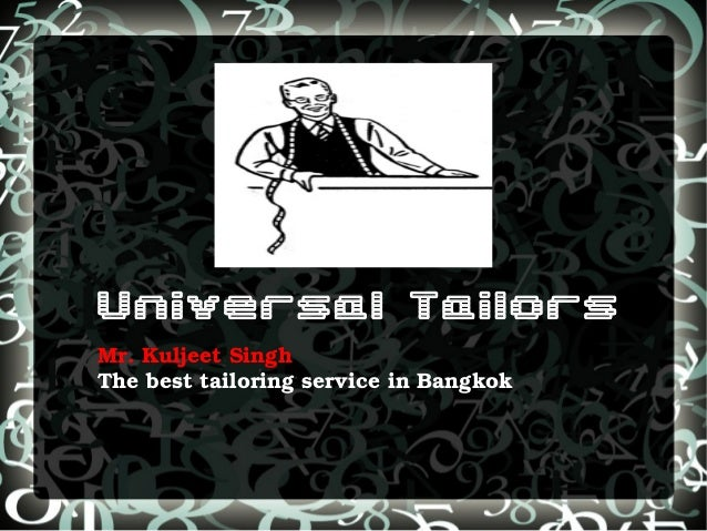Universal Tailors Mr. Kuljeet Singh The best tailoring service in Bangkok