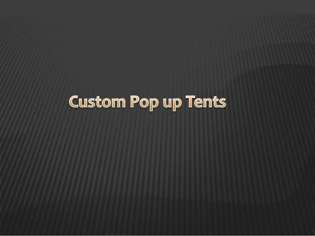 Pop-up tents also known as eventdisplays which are great to use forany event; outdoor or indoor.