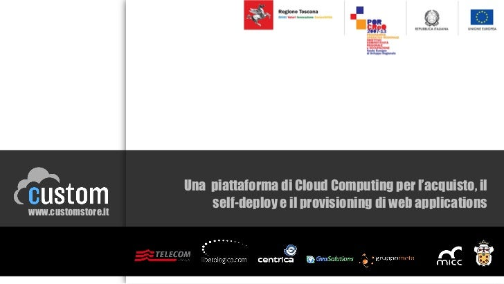 CUSTOM - Una piattaforma di Cloud Computing per l'acquisto, il self-deploy e il provisioning di web applications