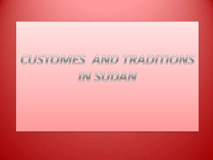 Sudanese Hospitality• Sudanese people are well-known by  their hospitality all over the world.