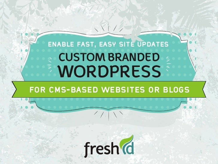 Custom WordPress Sites by Fresh ID