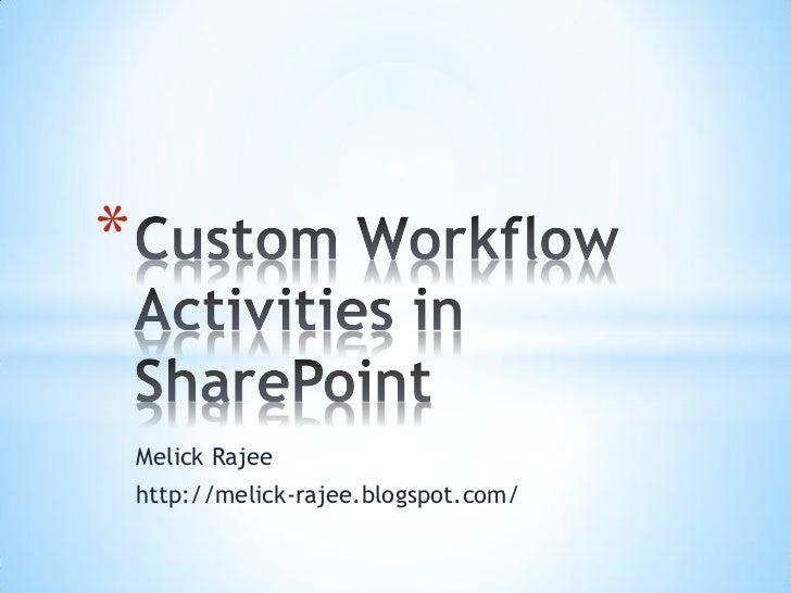 Custom workflow in sharepoint