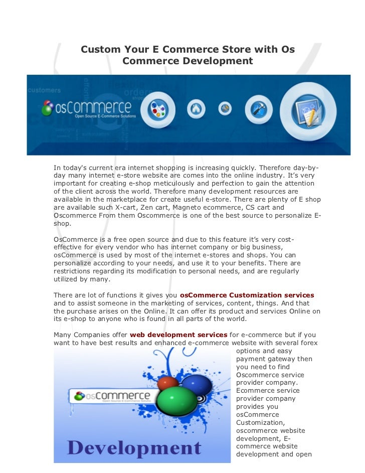 Custom Your E Commerce Store with Os              Commerce DevelopmentIn todays current era internet shopping is increasin...