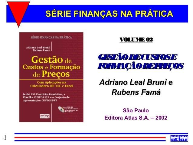 SÉRIE FINANÇAS NA PRÁTICA                    VOLUME 02              GE TÃO DECUS                S         TOSE            ...