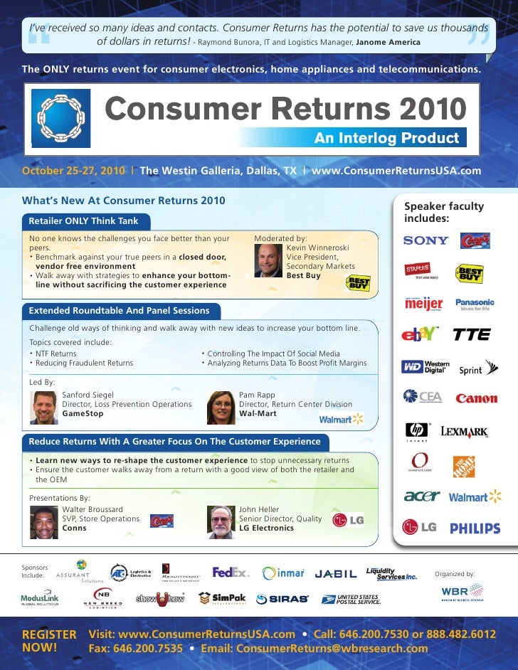I've received so many ideas and contacts. Consumer Returns has the potential to save us thousands                   of dol...