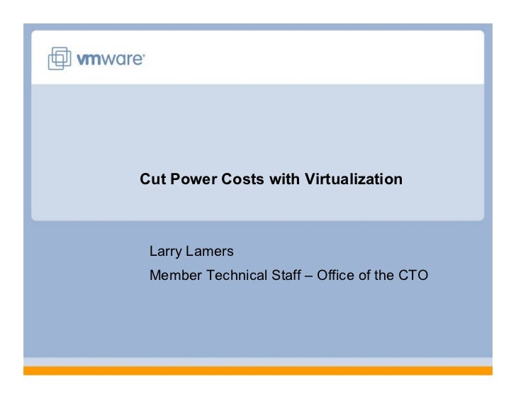 Cut Power Costs with Virtualization