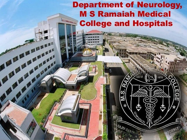 Department of Neurology, M S Ramaiah Medical College and Hospitals