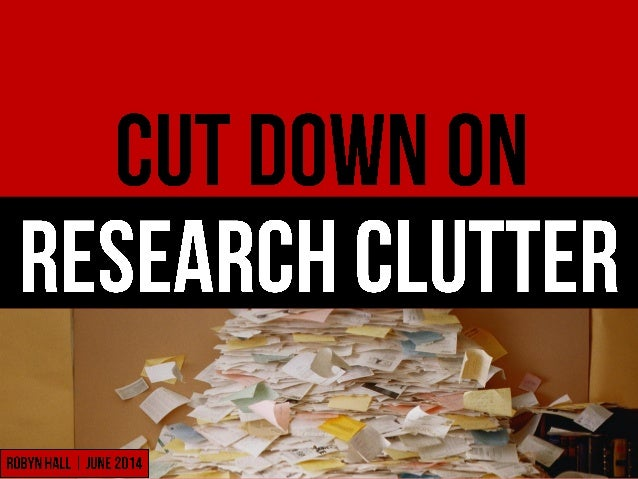 Cut Down on Research Clutter