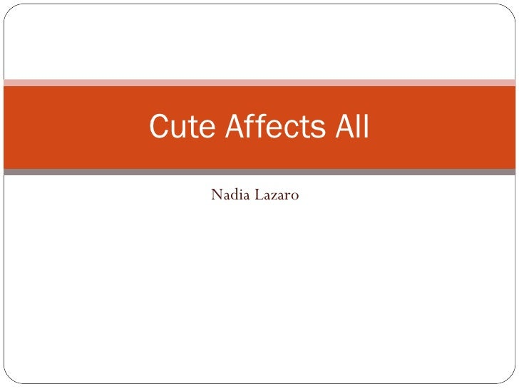 Nadia Lazaro Cute Affects All
