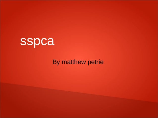 sspca By matthew petrie