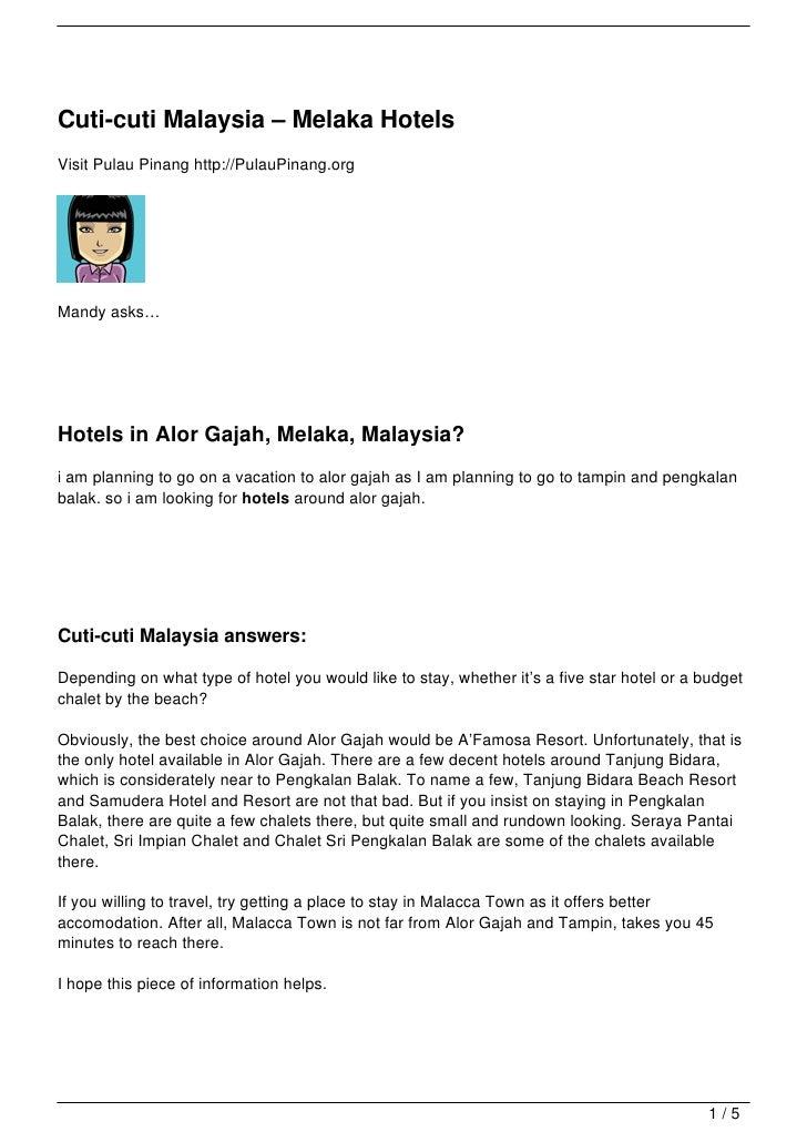 Cuti-cuti Malaysia – Melaka HotelsVisit Pulau Pinang http://PulauPinang.orgMandy asks…Hotels in Alor Gajah, Melaka, Malays...