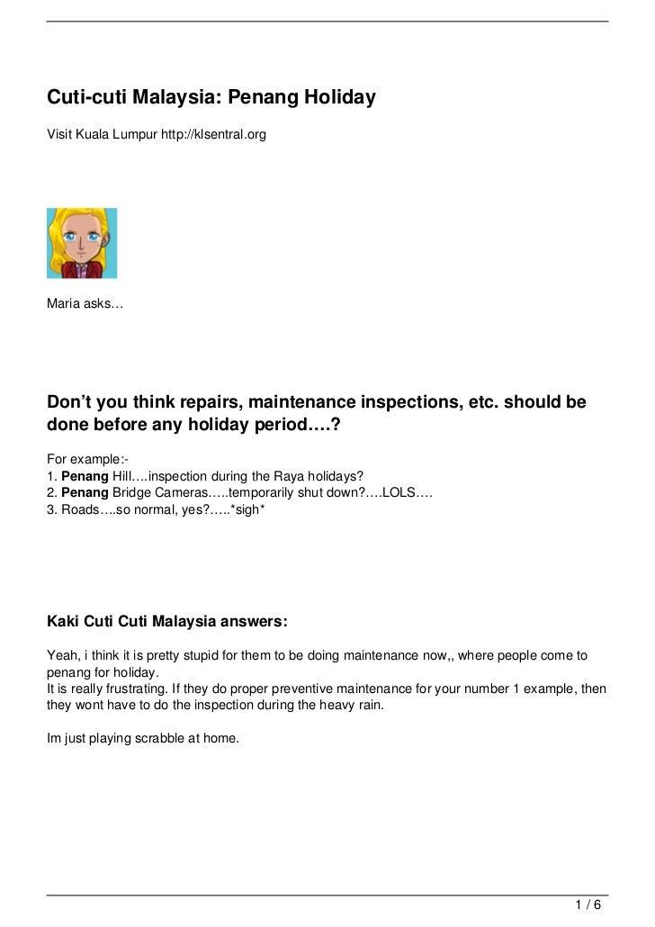 Cuti-cuti Malaysia: Penang HolidayVisit Kuala Lumpur http://klsentral.orgMaria asks…Don't you think repairs, maintenance i...