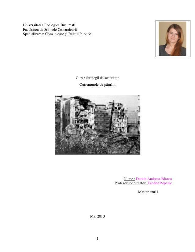 1 Universitatea Ecologica Bucuresti Facultatea de Stiintele Comunicarii Specializarea: Comunicare și Relatii Publice Curs ...