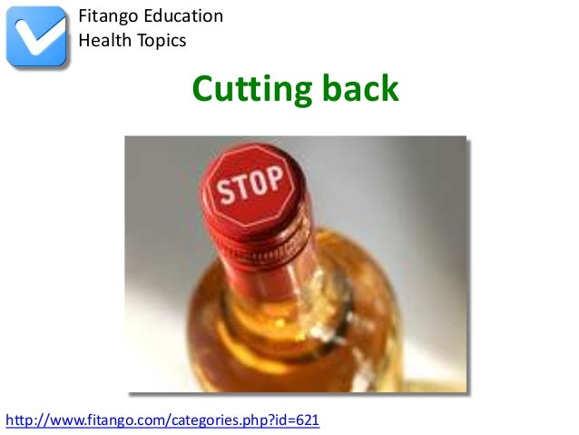 http://www.fitango.com/categories.php?id=621Fitango EducationHealth TopicsCutting back