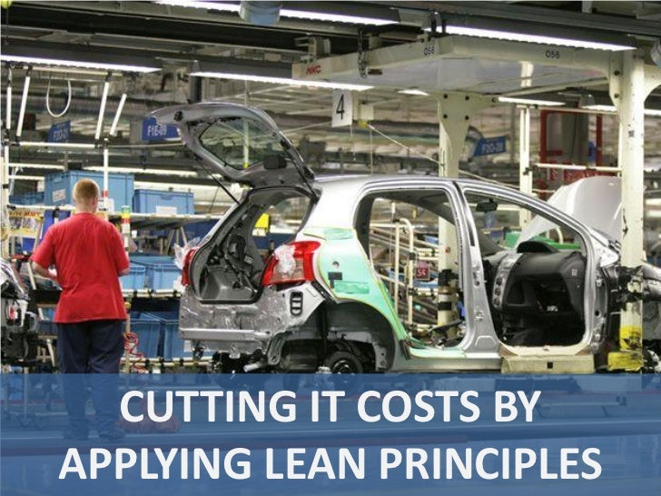 CUTTING IT COSTS BYAPPLYING LEAN PRINCIPLES