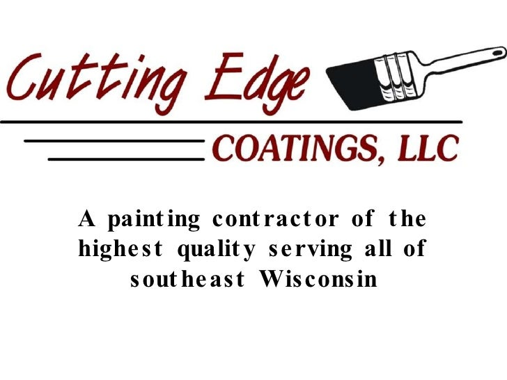 A painting contractor of the highest quality serving all of southeast Wisconsin