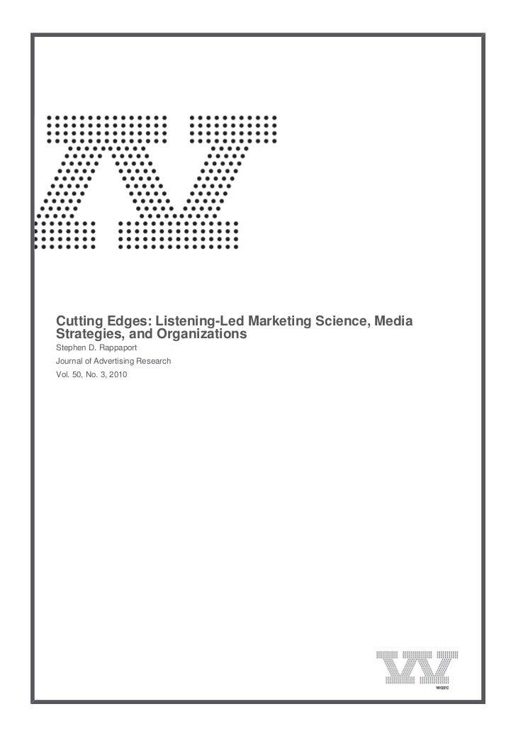Cutting Edges: Listening-Led Marketing Science, Media    Strategies, and Organizations    Stephen D. Rappaport    Jou...