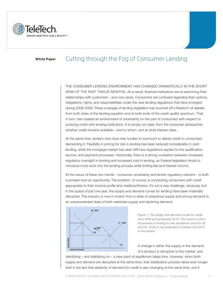 White Paper   Cutting through the Fog of Consumer lending              THE CONSUMER LENDING ENVIRONMENT HAS CHANGED DRAMAT...