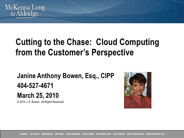 Janine Anthony Bowen, Esq., CIPP 404-527-4671 March 25, 2010  © 2010 J. A. Bowen.  All Rights Reserved. Cutting to the Cha...