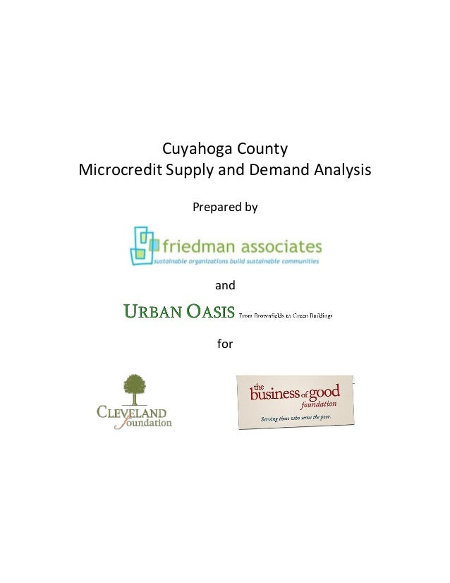Cuyahoga CountyMicrocredit Supply and Demand Analysis              Prepared by                 and                  for