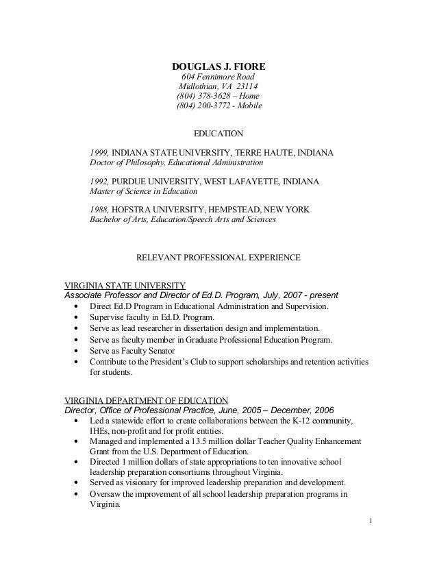 DOUGLAS J. FIORE 604 Fennimore Road Midlothian, VA 23114 (804) 378-3628 – Home (804) 200-3772 - Mobile EDUCATION 1999, IND...